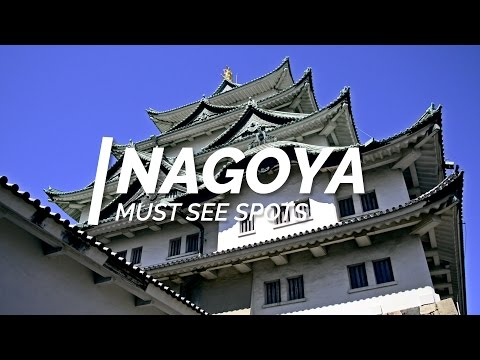 All about Nagoya - Must see spots in Nagoya | One Minute Jap