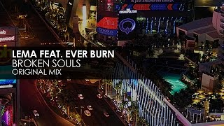Lema featuring Ever Burn - Broken Souls