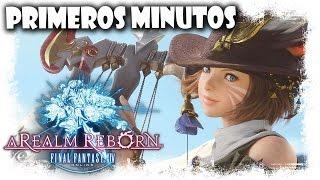 Final Fantasy XIV A Realm Reborn | Primeros Minutos | MMOrpg FFXIV Gameplay Español
