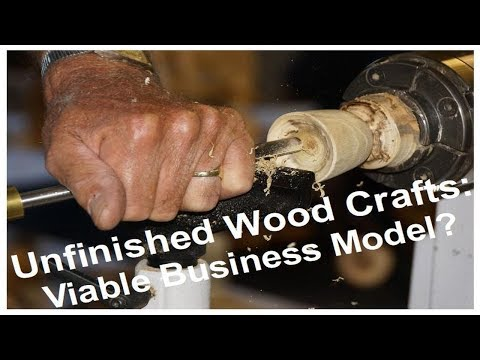 Unfinished Wood Crafts – Is This A Viable Business Model?