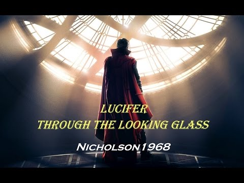 Lucifer Through The Looking Glass-Full Film
