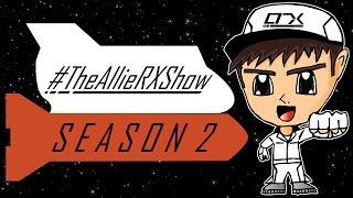 THE ALLIE-RX SHOW SEASON 2 - Trailer