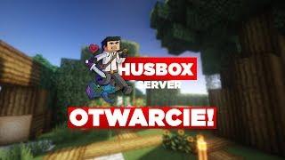 Minecraft Server HusBox   OTWARCIE!