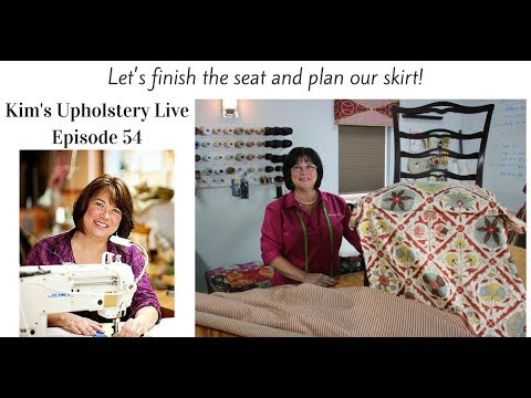 Kim's Upholstery Live Episode 54