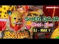 Download lagu Sher baja Rimix (rework) DJ MAK V 2019 DIWALI SPECIAL