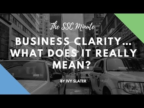 Business Clarity… What Does It Really Mean?