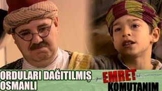 Vatanı İçin Şehit Olan Çocuk! - Osmanlı Askerleri Terhis Edildi! - Emret Komutanım