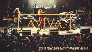 ⌠AViVA⌡- ON TOUR WITH TONIGHT ALIVE