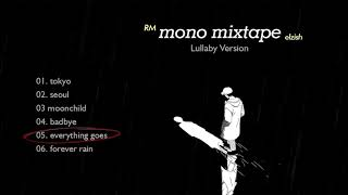 Baixar rm - mono. mixtape | lullaby + rain version | music box compilation 🌧