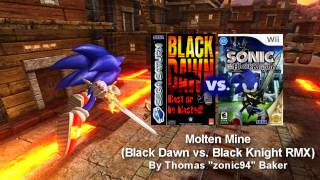 [REMIX] Molten Mine (Black Dawn vs. Black Knight RMX)