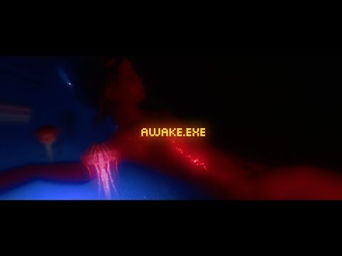 AWAKE.EXE - OFFICIAL VIDEO