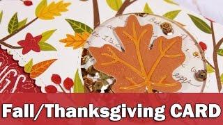 Fall/Thanksgiving Card | SSS November 1015 Card Kit