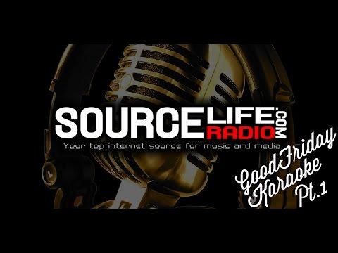 SLR Good Friday Karaoke Pt 1