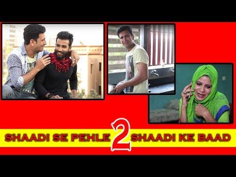 SHADI SE PHELE SHADI KE BAAD || SHEHBAAZ KHAN FUNNY VIDEO