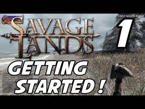Savage Lands Gameplay - Episode 1 - Getting Started! (1080p60)