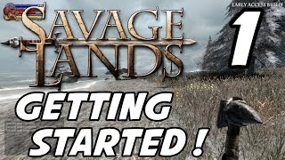 Savage Lands Gameplay - Episode 1 - Getting Started! (1080p60)