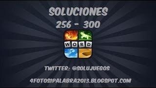 4 fotos 1 palabra | Nivel 256 - 300 Actualización 2013 SOLUCIONES