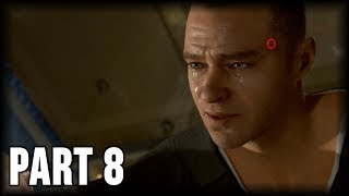 Detroit: Become Human - 100% Walkthrough Part 8 [PS4] – Broken (Ending 1)