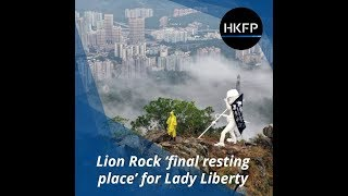 Hong Kong's Lion Rock 'final resting place' for Lady Liberty democracy statue