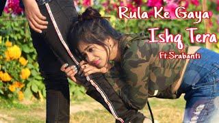 Rula Ke Gaya Ishq Tera | Anirbanl,Srabanti | Heart Touching Love Story | Hindi Song