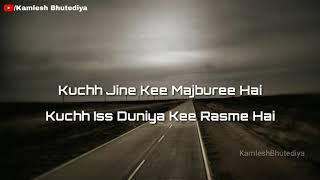 Kabhee Hasna Hai Kabhee Rona Hai II Jivan Sukh Dukh Kaa Sangam Hai II Whatsaap Status 2018