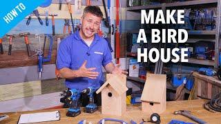 How to make a bird house