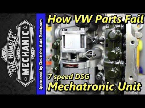 How VW Parts Fail ~ 7 speed DSG Mechatronic Unit