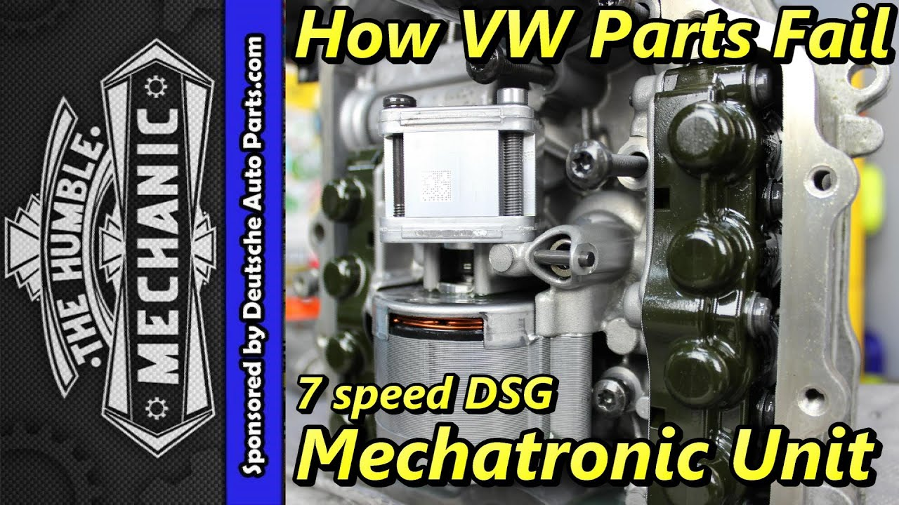 how vw parts fail 7 speed dsg mechatronic unit [ 1280 x 720 Pixel ]