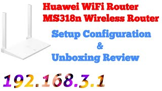 Huawei Wifi Router MS318n Setup Configuration amp Unboxing Review