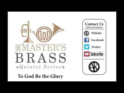 To God Be the Glory - Brass Quintet - sheet music available
