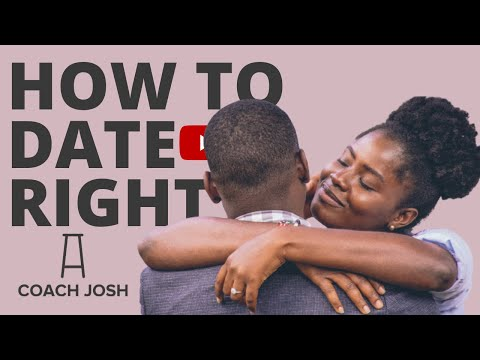 HOW TO DATE THE RIGHT WAY.