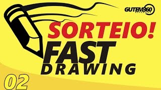 FAST DRAWING - Novo Sorteio de desenho!