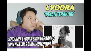 LYODRA ❗  Pesan Terakhir ❗ REACTION!