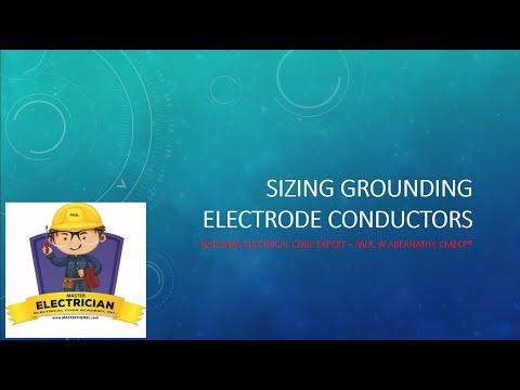 Sizing Grounding Electrode Conductors- Basics Of 250.66