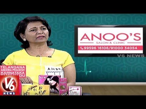 Treatment For Hair And Skin Problems   Anoo's Salon & Clinic Services   Good Health   V6 News