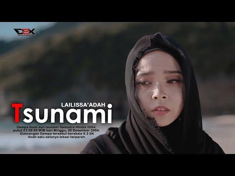 TSUNAMI -  LAILISSA'ADAH - (Official Music Video) #D2XMANAGEMENT