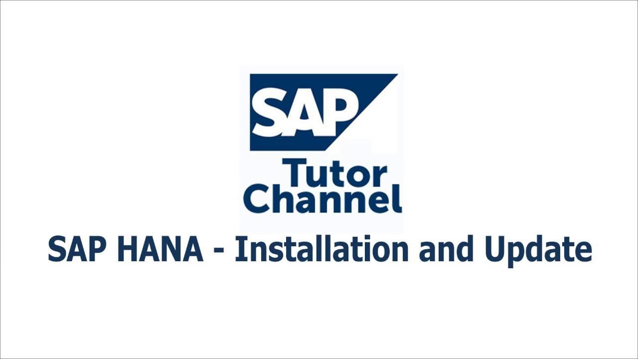 SAP HANA - Installation and Update