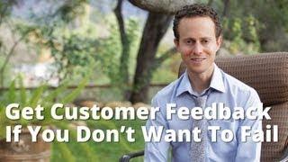 Customer Feedback: Get Customer Feedback If You Don't Want To Fail Mp3