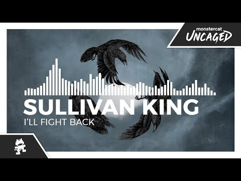 Sullivan King - I'll Fight Back [Monstercat Release]