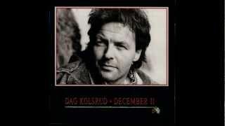 Dag Kolsrud - O holy night - December II