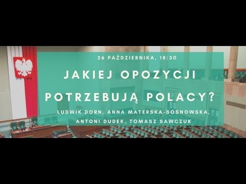 Jakiej opozycji potrzebują Polacy? Debata Instytutu Wolności