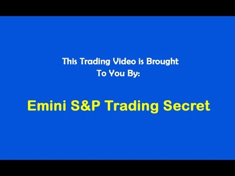 Emini S&P Trading Secret $750 Profit