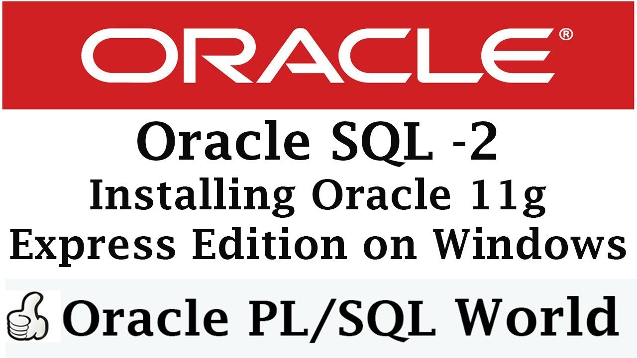oracle 11g express for windows