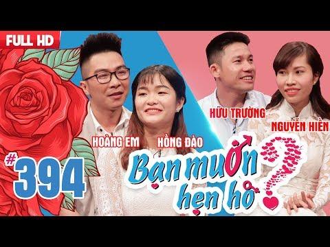 WANNA DATE| EP 394 UNCUT| Hoang em - Hong Dao| Huu Truong - Nguyen Hien |180618 💖