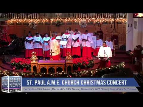 St. Paul A.M.E. Church Christmas Concert Part 2, December 16 2018