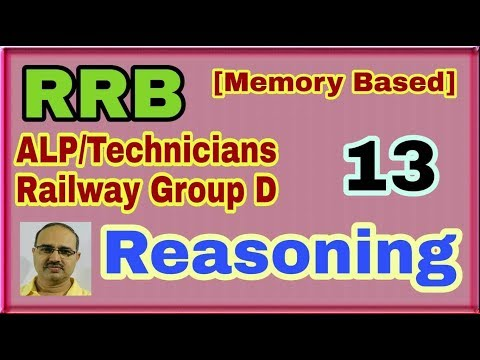 RRB-ALP/Technician and Railway Group D 2018-Reasoning 13 (Memory Based)