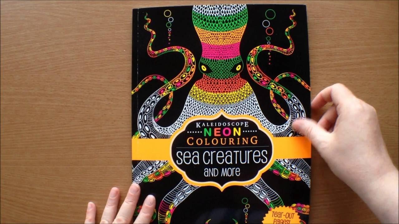 Kaleidoscope Neon Colouring Sea Creatures And More Book Flipthrough