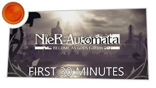NieR:Automata BECOME AS GODS Edition - First 30 Minutes - Xbox One