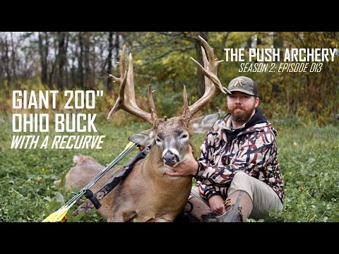 GIANT 200 INCH OHIO BUCK WITH A RECURVE!! – Traditional Bowhunting- Season 2: Episode 013