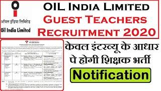 OIL India Guest Teachers Recruitment 2020, Walk in interview, PGT Teachers Vacancy 2020